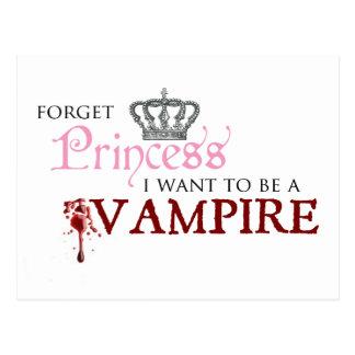 """""""Olvide a la princesa, yo quieren ser un vampiro """" Postal"""