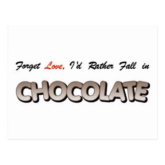 ¡Olvide el amor, yo caería bastante en chocolate! Postal