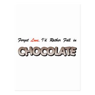 ¡Olvide el amor, yo caería bastante en chocolate! Tarjeta Postal