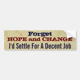 Olvide la esperanza y cambie pegatina para coche