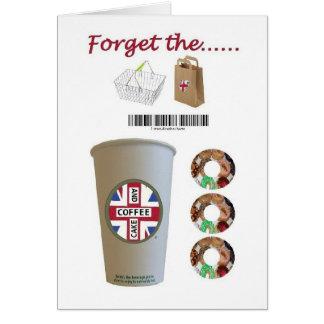 Olvide que las compras tienen café y torta en tarjeta de felicitación