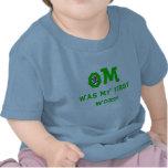 OM era mi primera palabra - ropa de la yoga del be Camisetas