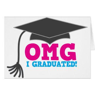 OMG I graduado Tarjeta De Felicitación