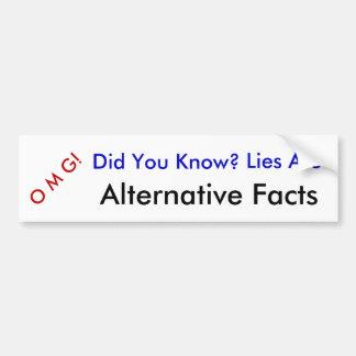 OMG usted sabía, las mentiras son hechos Pegatina Para Coche
