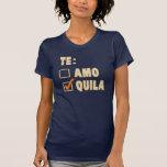 Opción del español del Tequila de Te Amo Camiseta