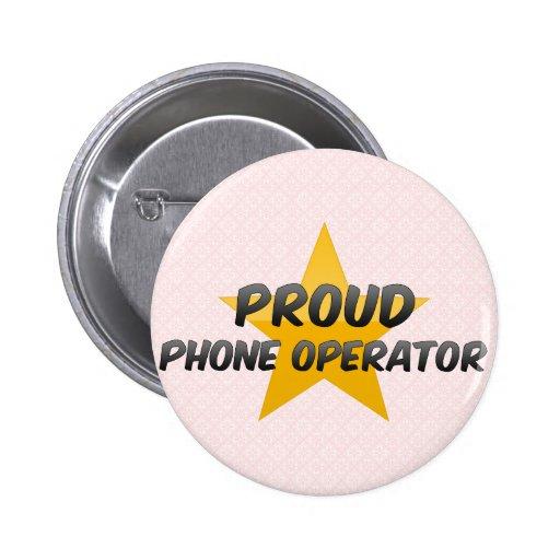 Operador orgulloso del teléfono pin