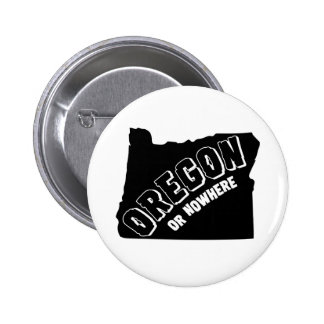 Oregon o en ninguna parte abotona chapa redonda de 5 cm