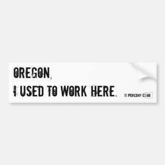 Oregon, trabajaba aquí pegatina para coche