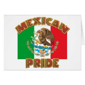 Orgullo mexicano tarjeta de felicitación