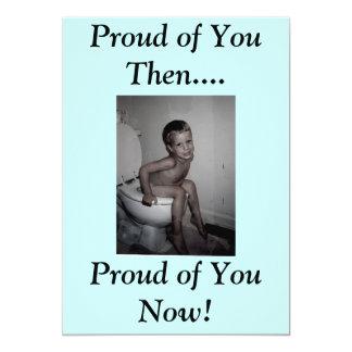 Orgulloso de usted entonces…., Orgulloso de… Invitación 12,7 X 17,8 Cm