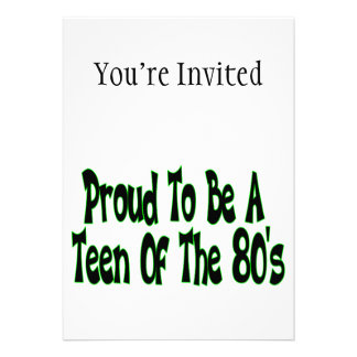 Orgulloso para ser años 80 adolescentes invitacion personalizada