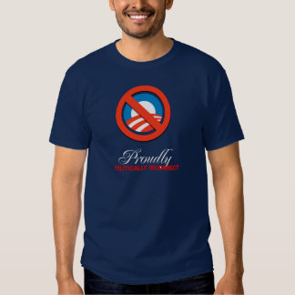 ORGULLOSO POLÍTICO Bumpersticker INCORRECTO Camiseta