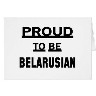 Orgulloso ser bielorruso tarjeta de felicitación