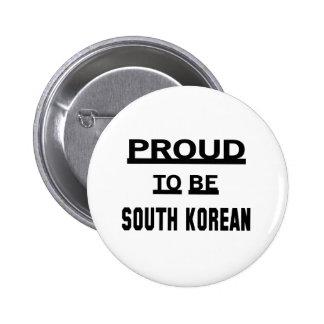 Orgulloso ser surcoreano chapa redonda de 5 cm