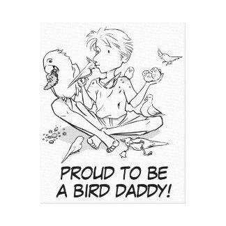 Orgulloso ser un papá del pájaro lienzo envuelto para galerias