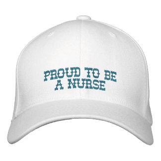 Orgulloso ser una enfermera gorra bordada