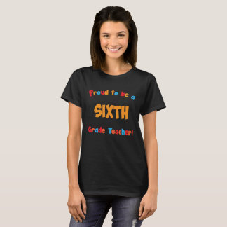 Orgulloso ser una sexta camiseta del educador del