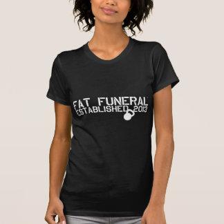 Original fúnebre gorda camisetas