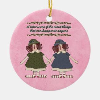 Ornamento de la inspiración de la hermana adorno navideño redondo de cerámica
