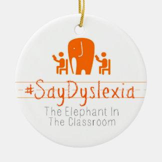 Ornamento del círculo del #SayDyslexia