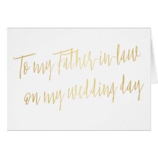 """Oro """"a mi suegro en mi día de boda """" tarjeta de felicitación"""