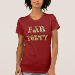 Oro atractivo cuarenta fabulosos camisetas