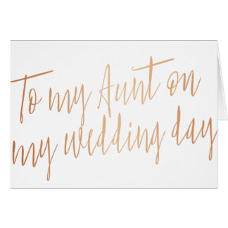 """Oro color de rosa """"a mi tía en mi día de boda """" tarjeta de felicitación"""