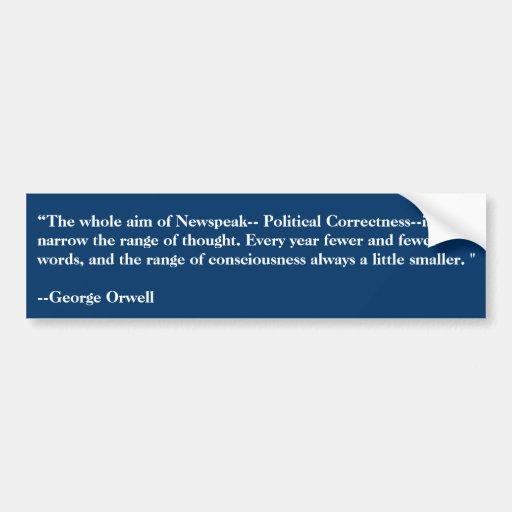 ¡Orwell vio la corrección política hace 50 años! Etiqueta De Parachoque