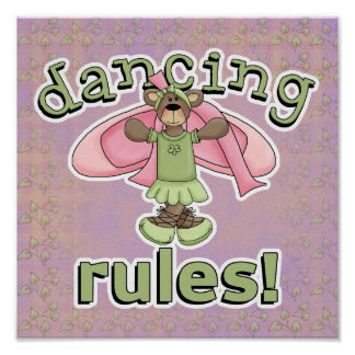 Oso de la bailarina de las reglas del baile posters