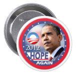 Otra vez/Obama 2012 de la esperanza Chapa Redonda 7 Cm