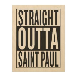 outta recto Saint Paul Impresión En Madera
