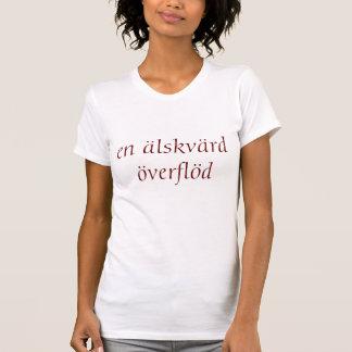 överflöd del älskvärd del en camiseta