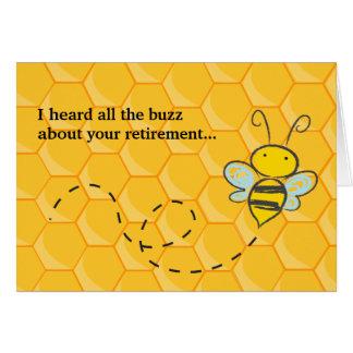 Oyó todo el retiro lindo de la abeja del zumbido tarjeta de felicitación