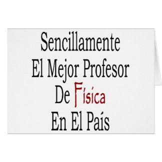 PA del EL de profesor De Fisica En del EL Mejor de Felicitación