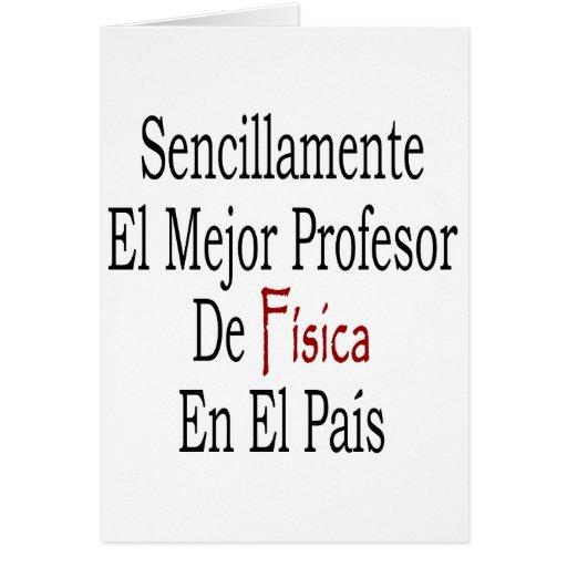 PA del EL de profesor De Fisica En del EL Mejor de Felicitaciones
