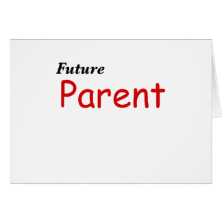 Padre futuro tarjeta
