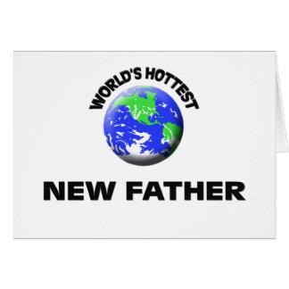 Padre más caliente del mundo el nuevo felicitaciones
