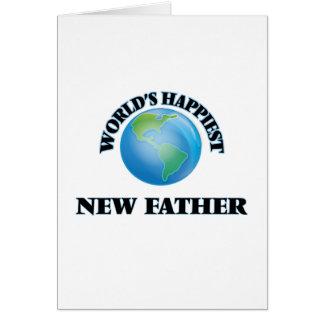 Padre más feliz del mundo el nuevo tarjeta de felicitación