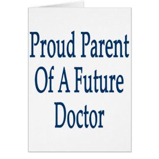 Padre orgulloso de un doctor futuro tarjeta de felicitación