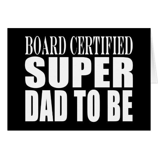 Padres futuros: Papá estupendo certificado tablero Felicitación