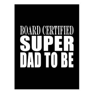 Padres futuros: Papá estupendo certificado tablero Postal