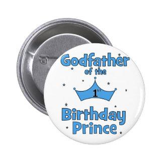 Padrino del 1r príncipe del cumpleaños chapa redonda de 5 cm