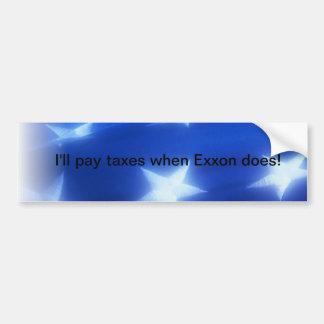 Pagaré impuestos cuando lo hace Exxon Pegatina Para Coche