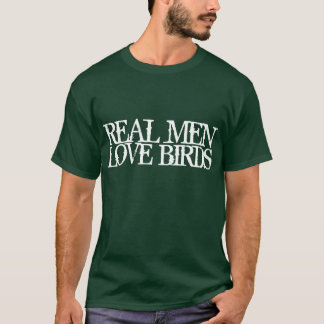 Pájaros reales del amor de los hombres camiseta