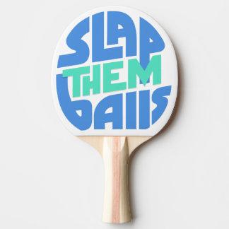 """Pala De Ping Pong """"Déles una palmada paleta del ping-pong de las"""