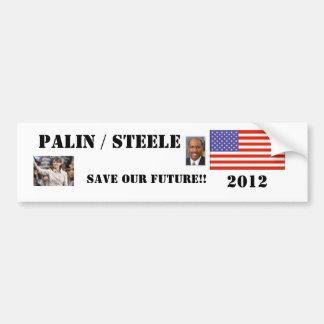 PALIN/STEELE, 2012 AHORRAN NUESTRO FUTURO… PEGATINA DE PARACHOQUE