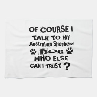 Paño De Cocina Por supuesto hablo con mi DES australiano del
