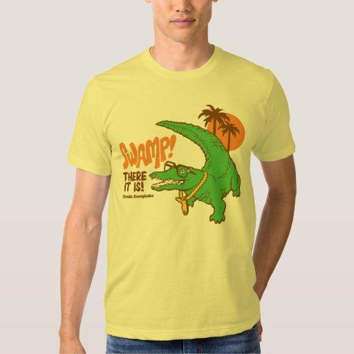 ¡Pantano! Camisetas