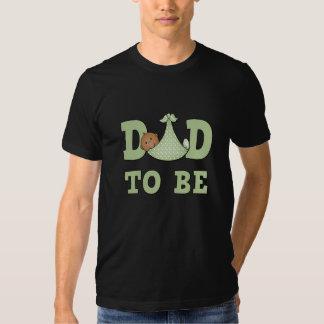 Papá a ser camiseta