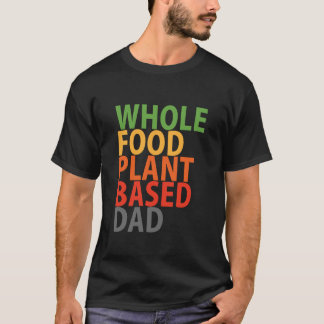 Papá de WFPB - camiseta